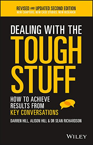 Dealing With The Tough Stuff How To Achieve Results From Key Conversations